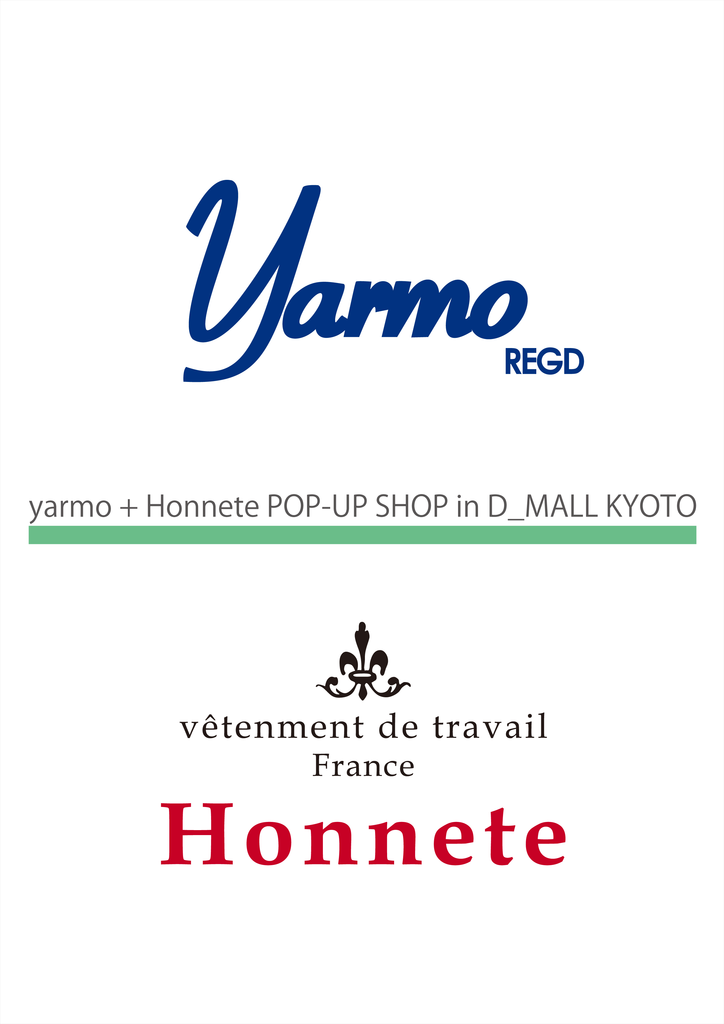 YARMO & HONNETE PO-UP SHOP @ D_MALL KYOTO